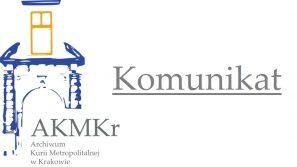 Organizacja pracy Czytelni Archiwum Kurii Metropolitalnej w Krakowie w okresie zagrożenia epidemicznego